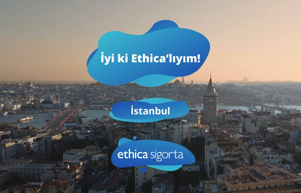 İyi ki Ethica'lıyım | İstanbul